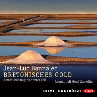 Jean-Luc Bannalec: Bretonisches Gold - Kommissar Dupins dritter Fall (Ungekürzt)