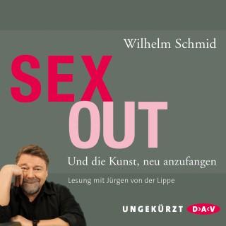 Wilhelm Schmid: Sexout. Und die Kunst, neu anzufangen