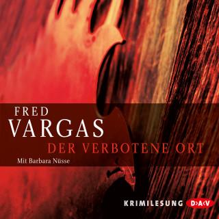 Fred Vargas: Der verbotene Ort (Lesung)