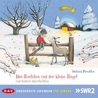 Otfried Preußler: Das Eselchen und der kleine Engel und eine weitere Geschichte