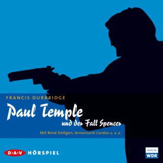 Francis Durbridge: Paul Temple und der Fall Spencer