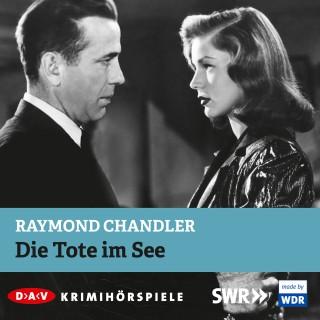 Raymond Chandler: Die Tote im See