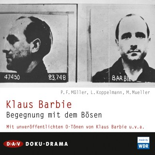 Peter F. Müller, Leonhard Koppelmann, Michael Mueller: Klaus Barbie. Begegnung mit dem Bösen. Doku-Drama