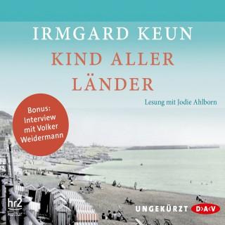 Irmgard Keun: Kind aller Länder (Ungekürzte Lesung)