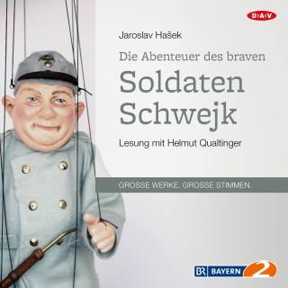 Jaroslav Hašek: Die Abenteuer des braven Soldaten Schwejk