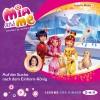 Isabella Mohn: Mia and me – Teil 23: Auf der Suche nach dem Einhorn-König (1 CD)