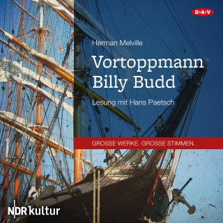 Herman Melville: Vortoppmann Billy Budd