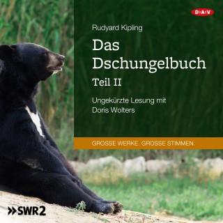 Rudyard Kipling: Das Dschungelbuch, Teil 2 (Ungekürzte Lesung)