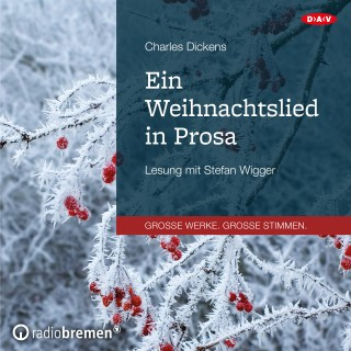 Charles Dickens: Ein Weihnachtslied in Prosa (Lesung)