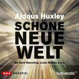Aldous Huxley: Schöne neue Welt (Hörspiel)