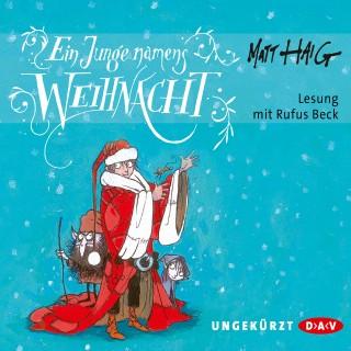 Matt Haig: Ein Junge namens Weihnacht (Ungekürzte Lesung)