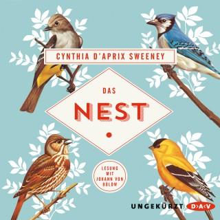 Cynthia D'Aprix Sweeney: Das Nest (Ungekürzte Lesung)