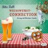 Rita Falk: Weißwurstconnection
