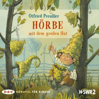 Otfried Preußler: Hörbe mit dem großen Hut (Hörspiel)