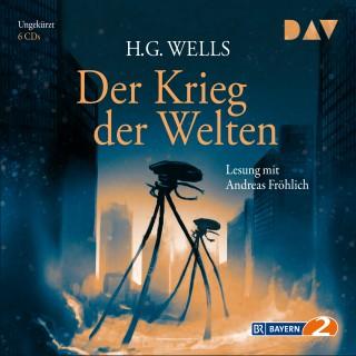 H.G. Wells: Der Krieg der Welten (Ungekürzte Lesung)