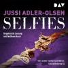 Jussi Adler-Olsen: Selfies. Der siebte Fall für Carl Mørck, Sonderdezernat Q