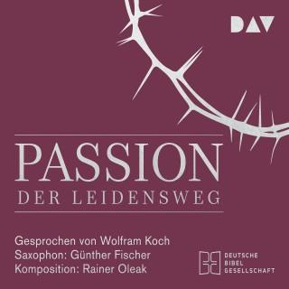 Diverse: Passion. Der Leidensweg (Lesung mit Musik)