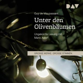 Guy de Maupassant: Unter den Olivenbäumen
