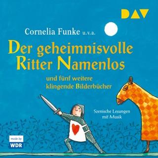 Cornelia Funke, Christine Nöstlinger: Der geheimnisvolle Ritter Namenlos und fünf weitere klingende Bilderbücher