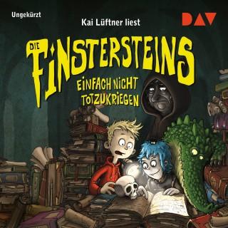 Kai Lüftner: Die Finstersteins - Teil 2: Einfach nicht totzukriegen
