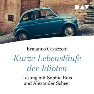 Ermanno Cavazzoni: Kurze Lebensläufe der Idioten (Gekürzte Lesung)