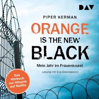 Piper Kerman: Orange Is the New Black (Gekürzt)