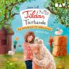 Anna Lott: Tildas Tierbande – Teil 1: Ein Wollschwein im Wohnzimmer