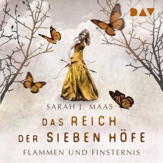 Sarah J. Maas: Flammen und Finsternis - Das Reich der sieben Höfe, Teil 2 (Ungekürzt)