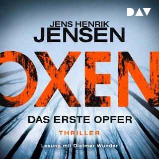 Jens Henrik Jensen: Oxen - Das erste Opfer (Ungekürzt)