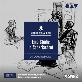 Arthur Conan Doyle: Eine Studie in Scharlachrot (Ungekürzt)