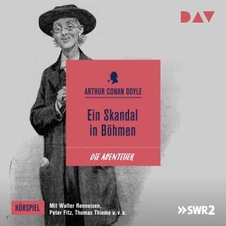Arthur Conan Doyle: Ein Skandal in Böhmen (Ungekürzt)