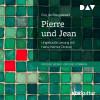 Guy de Maupassant: Pierre und Jean