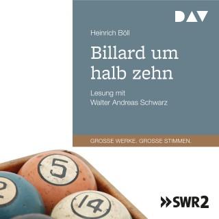 Heinrich Böll: Billard um halb zehn (Gekürzt)