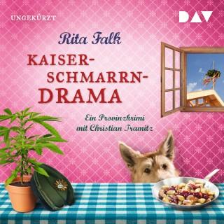Rita Falk: Kaiserschmarrndrama. Ein Provinzkrimi (Ungekürzte Lesung)