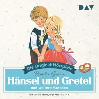Jacob Grimm, Wilhelm Grimm: Hänsel und Gretel und weitere Märchen (Hörspiel)
