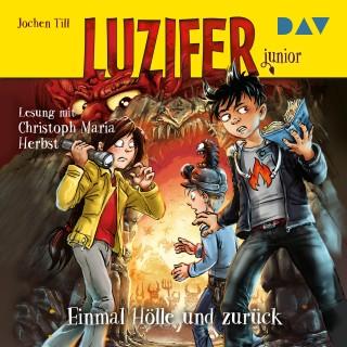 Jochen Till: Einmal Hölle und zurück - Luzifer Junior, Teil 3 (Gekürzt)