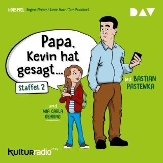 Regine Ahrem, Samir Nasr, Tom Peuckert: Papa, Kevin hat gesagt..., Staffel 2 (Hörspiel)