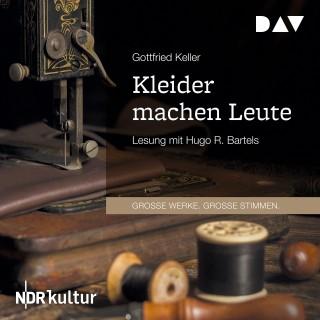 Gottfried Keller: Kleider machen Leute (Gekürzt)