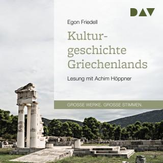 Egon Friedell: Kulturgeschichte Griechenlands