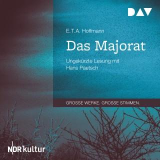 E.T.A. Hoffmann: Das Majorat (Ungekürzt)