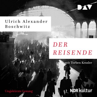 Ulrich Alexander Boschwitz: Der Reisende