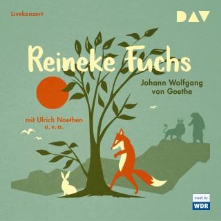Johann Wolfgang von Goethe: Reineke Fuchs (Hörspiel)