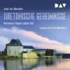 Jean-Luc Bannalec: Bretonische Geheimnisse. Kommissar Dupins siebter Fall
