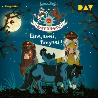 Suza Kolb: Eins, zwei, Ponyzei! - Die Haferhorde, Teil 11 (Ungekürzt)