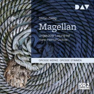 Stefan Zweig: Magellan (Ungekürzt)