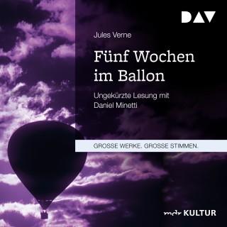 Jules Verne: Fünf Wochen im Ballon (Ungekürzt)