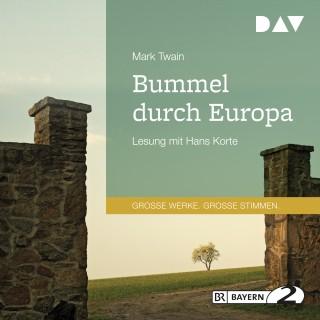 Mark Twain: Bummel durch Europa (Gekürzt)