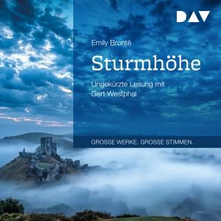 Emily Brontë: Sturmhöhe (Ungekürzt)