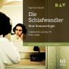 Hermann Broch: Die Schlafwandler. Eine Romantrilogie