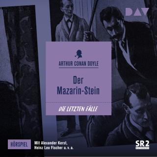 Arthur Conan Doyle: Der Mazarin-Stein